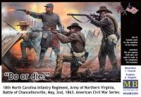 """""""Пан или пропал!"""" 18-й пехотный полк Северной Каролины, Армия Северной Вирджинии, Битва при Чанселлорсвилле, 2 мая 1863 года. American Civil War Series"""